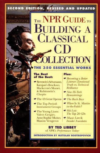 NPR Guide to Building a Classical CD Collection Second Edition, Revised and Updated 2nd 1999 (Revised) edition cover