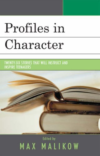 Profiles in Character Twenty-Six Stories That Will Instruct and Inspire Teenagers N/A 9780761836872 Front Cover