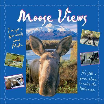 Moose Views   2004 9780882405872 Front Cover