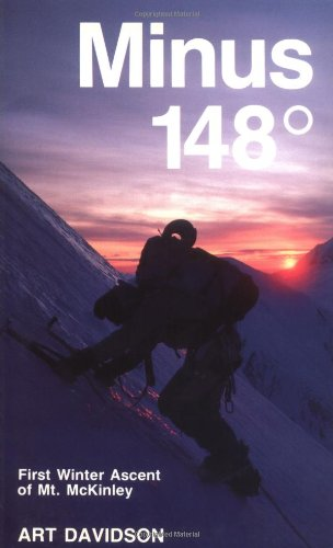 Minus 148 Degrees First Winter Ascent of Mt. McKinley 3rd edition cover