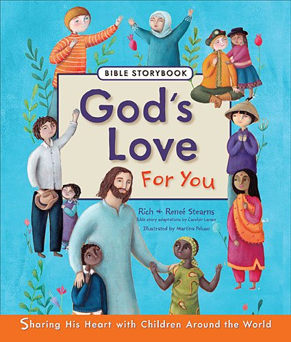 God's Love for You Bible Storybook   2013 9781400321872 Front Cover