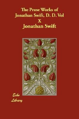 Prose Works of Jonathan Swift, D D N/A 9781406808872 Front Cover