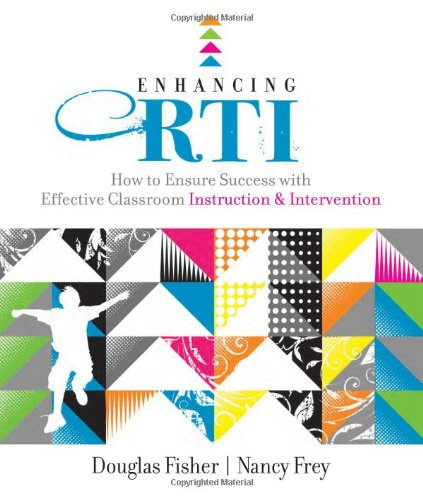 Enhancing RTI How to Ensure Success with Effective Classroom Instruction and Intervention  2010 edition cover