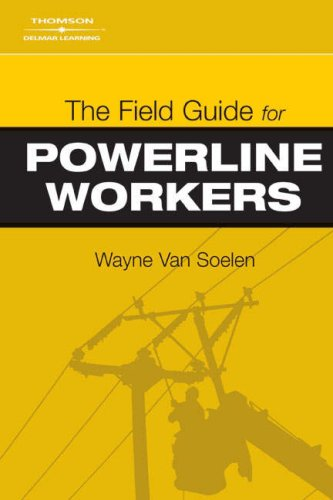 Field Guide for Powerline Workers   2007 9781418014872 Front Cover