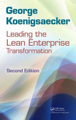 Leading the Lean Enterprise Transformation  2nd 2012 (Revised) edition cover