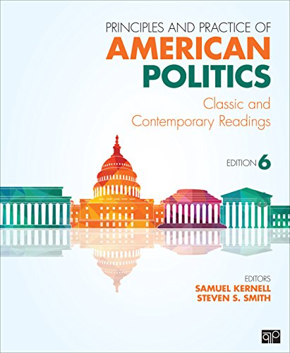 Principles and Practice of American Politics: Classic and Contemporary Readings  2015 9781483319872 Front Cover