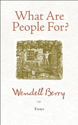 What Are People For? Essays  2010 edition cover