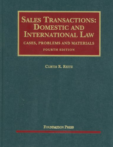 Sales Transactions Domestic and International Law - Cases, Problems and Materials 4th 2011 (Revised) 9781599418872 Front Cover