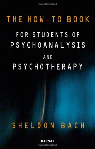 How-To Book for Students of Psychoanalysis and Psychotherapy   2011 edition cover