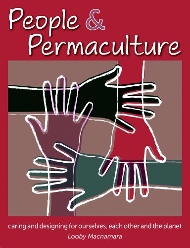 People and Permaculture Caring and Designing for Ourselves, Each Other and the Planet  2012 edition cover