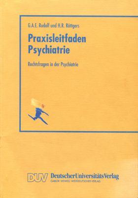 Rechtsfragen in der Psychiatrie   1997 9783824420872 Front Cover
