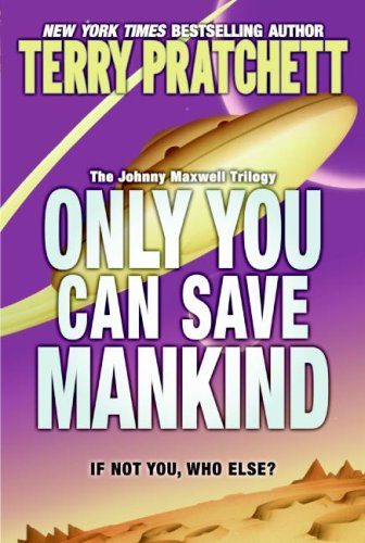 Only You Can Save Mankind  N/A edition cover