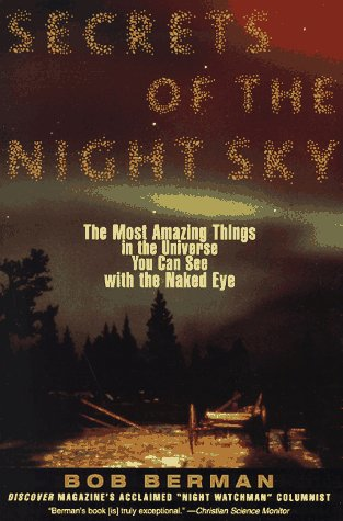 Secrets of the Night Sky The Most Amazing Things in the Universe You Can See with the Naked Eye N/A edition cover