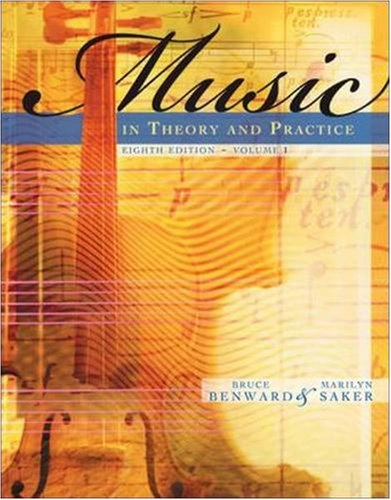 Music in Theory and Practice Volume 1  8th 2009 (Revised) edition cover