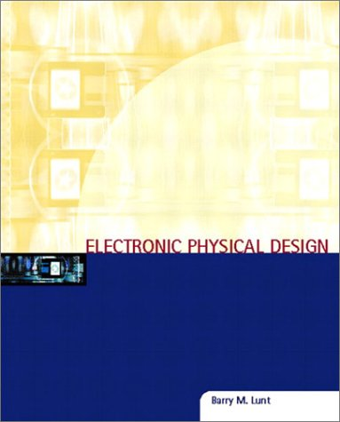 Electronic Physical Design   2004 9780130943873 Front Cover