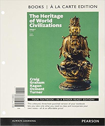 The Heritage of World Civilizations: Books a La Carte Edition 10th 2015 edition cover