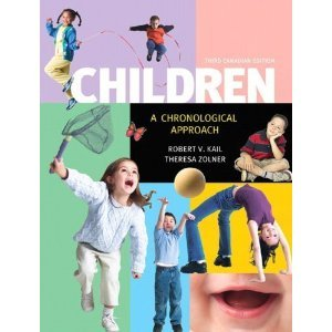 Children A Chronological Approach 3rd 2012 9780137069873 Front Cover