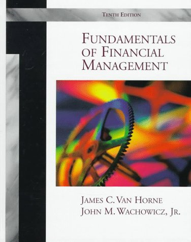 Fundamentals of Financial Management  10th 1998 edition cover