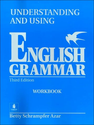 Understanding and Using English Grammar  3rd 2000 (Workbook) edition cover