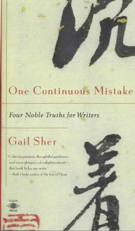 One Continuous Mistake Four Nobel Truths for Writers  1999 edition cover
