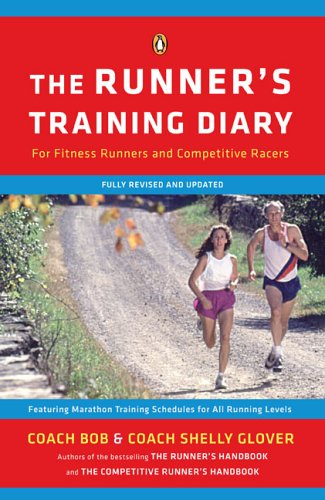 Runner's Training Diary For Fitness Runners and Competitive Racers 2nd 2006 (Revised) edition cover