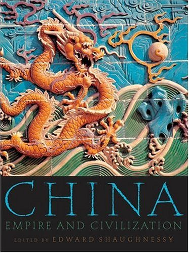 China Empire and Civilization N/A 9780195182873 Front Cover