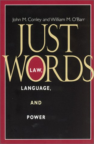Just Words Law, Language, and Power  1998 9780226114873 Front Cover