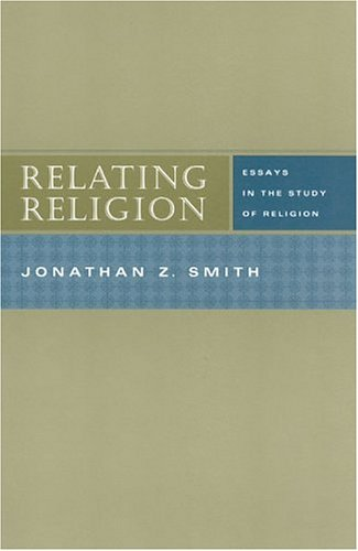 Relating Religion Essays in the Study of Religion  2004 edition cover