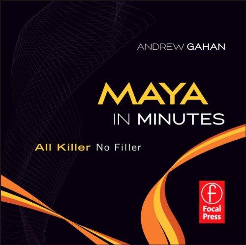 Maya in Minutes: All Killer, No Filler  2011 edition cover