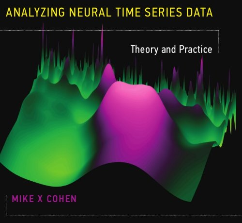 Analyzing Neural Time Series Data Theory and Practice  2014 edition cover