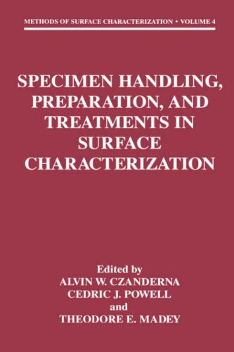 Specimen Handling, Preparation, and Treatments in Surface Characterization   1998 9780306458873 Front Cover