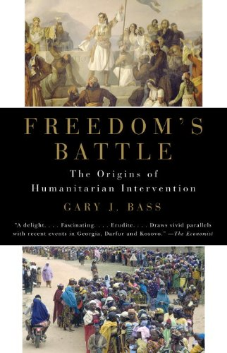 Freedom's Battle The Origins of Humanitarian Intervention N/A edition cover