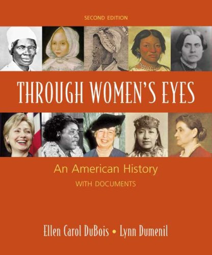 Through Women's Eyes An American History with Documents 2nd edition cover