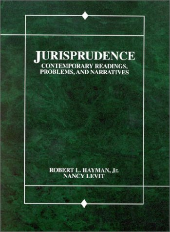Jurisprudence : Contemporary Readings, Problems and Narratives 1st 1994 9780314055873 Front Cover
