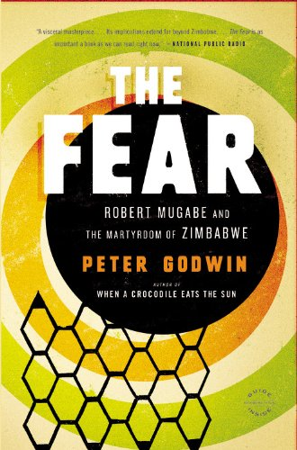 Fear Robert Mugabe and the Martyrdom of Zimbabwe N/A edition cover