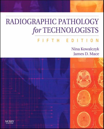 Radiographic Pathology for Technologists  5th 2008 edition cover
