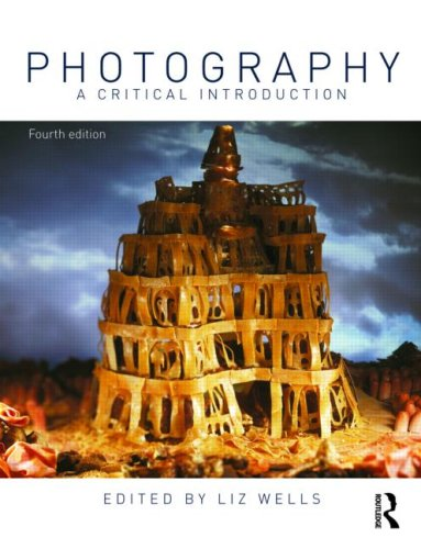 Photography A Critical Introduction 4th 2009 (Revised) edition cover
