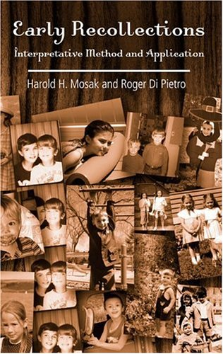 Early Recollections Interpretive Method and Application  2006 edition cover