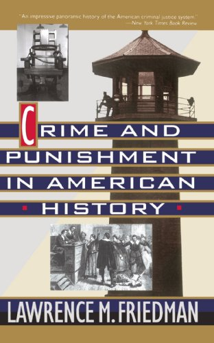Crime and Punishment in American History  N/A edition cover