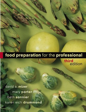 Food Preparation for the Professional  3rd 2000 (Revised) 9780471251873 Front Cover