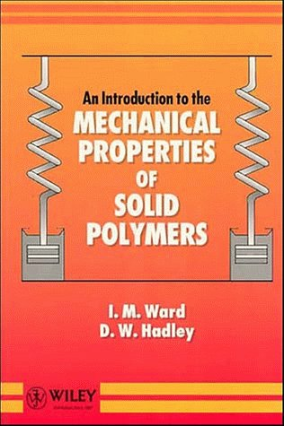 Introduction to the Mechanical Properties of Solid Polymers   1993 9780471938873 Front Cover