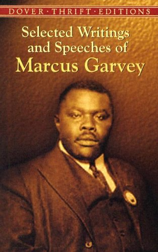 Selected Writings and Speeches of Marcus Garvey   2004 9780486437873 Front Cover