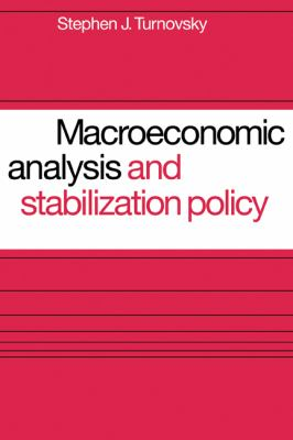 Macroeconomic Analysis and Stabilization Policy   1977 9780521291873 Front Cover
