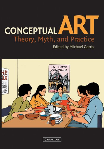 Conceptual Art Theory, Myth, and Practice  2003 9780521530873 Front Cover