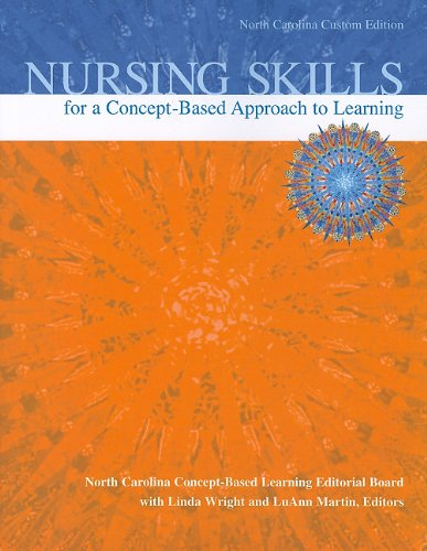 Nursing Skills for a Concept-Based Approach to Learning, North Carolina Custom Edition  N/A edition cover