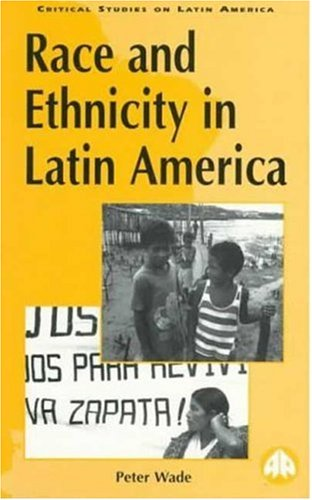 Race and Ethnicity in Latin America   1997 9780745309873 Front Cover