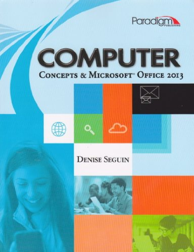 Computer Concepts and Microsoft Office 2013:   2013 edition cover