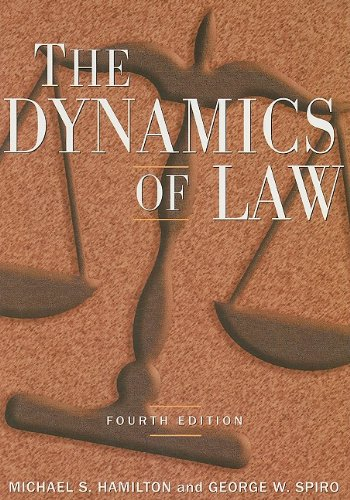 Dynamics of Law  4th 2008 (Revised) edition cover