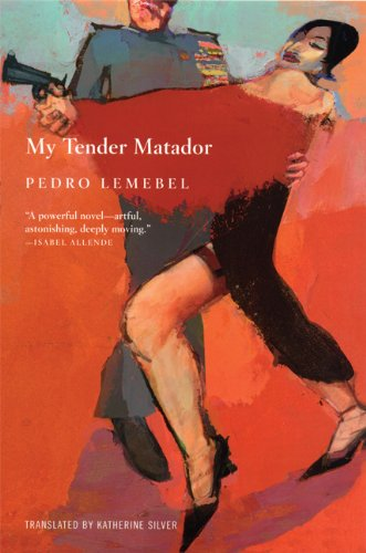 My Tender Matador A Novel N/A edition cover