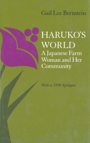 Haruko's World A Japanese Farm Woman and Her Community - With a 1996 Epilogue  1983 edition cover